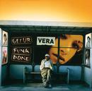 Get Ur Funk Done/Vera
