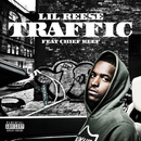 Traffic (feat. Chief Keef)/Lil Reese
