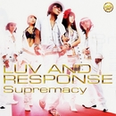 Supremacy/Luv And Response