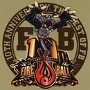 THE BEST OF FB/FIRE BALL