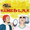BORN TO SMILE/KAME&L.N.K