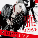 SURVIVE/MIYAVI vs TAKESHI HOSOMI