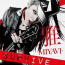 SURVIVE/MIYAVI vs HIFANA