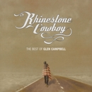 Rhinestone Cowboy - The Best Of Glen Campbell/Glen Campbell