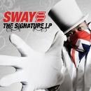 ザ・シグニチャーL.P./SWAY