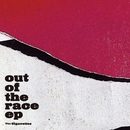Out Of The Race EP/ザ・シガヴェッツ