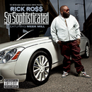 So Sophisticated (feat. Meek Mill)/Rick Ross