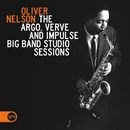 The Argo, Verve And Impulse Big Band Studio Sessions/Oliver Nelson