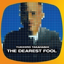 THE DEAREST FOOL/高橋幸宏