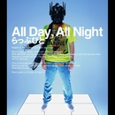 All Day, All Night/らっぷびと
