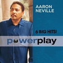 Power Play (6 Big Hits)/Aaron Neville