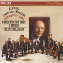 Albinoni / Cimarosa / Marcello / Sammartini / Lotti: Oboe Concertos/Heinz Holliger, I Musici