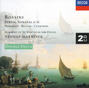 Rossini: 6 String Sonatas/Donizetti/Cherubini/Bellini (2 CDs)/Academy of St. Martin in the Fields, Sir Neville Marriner