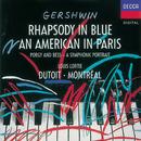 Gershwin: An American In Paris; Rhapsody in Blue/Louis Lortie, Orchestre Symphonique de Montréal, Charles Dutoit
