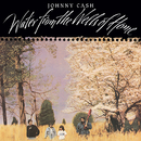 Water From The Wells Of Home/Johnny Cash