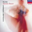 Dvorák: 16 Slavonic Dances/The Cleveland Orchestra, Christoph von Dohnányi