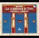モ-ツァルト:歌劇<皇帝ティ-トの慈悲>/English Baroque Soloists, John Eliot Gardiner