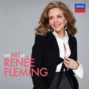 The Art of Renee Fleming/Renée Fleming
