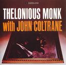 セロニアス・モンク・ウィズ・ジョン・コルトレーン/Thelonious Monk, John Coltrane