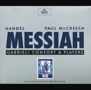 ヘンデル:オラトリオ<メサイヤ>/Gabrieli Consort, Gabrieli Players, Paul McCreesh