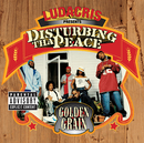 Golden Grain (Explicit Version)/Disturbing Tha Peace