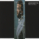 Piece By Piece/John Martyn
