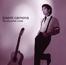 Las Pequenas Cosas/Josemi Carmona