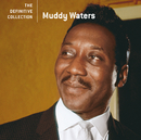 The Definitive Collection/Muddy Waters