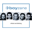 BOYZONE/WHERE WE BEL/Boyzone