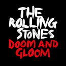 Doom And Gloom (Jeff Bhasker Mix)/The Rolling Stones