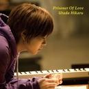 Prisoner Of Love/宇多田ヒカル