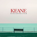 Disconnected/Keane