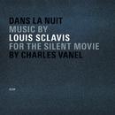 LOUIS SCLAVIS/DANS L/Louis Sclavis
