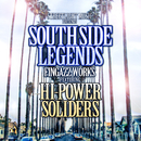 Southside Legends/Fingazz featuring Hi-Power Soliders