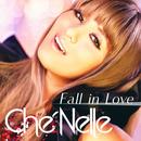 Fall In Love (Single Ver.)/Che'Nelle