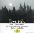 ドヴォルザーク:交響曲全集/Berliner Philharmoniker, Rafael Kubelik