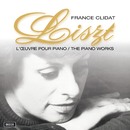 Liszt : Oeuvres Pour Piano/France Clidat