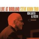 Live At Birdland/Steve Kuhn Trio