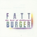 The Best Of Fattburger/Fattburger
