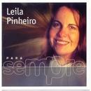 Para Sempre/Leila Pinheiro