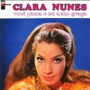 A Voz Adoravel De Clara Nunes & Você Passa Eu Acho Graça/Clara Nunes