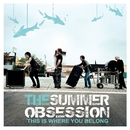 This Is Where You Belong/The Summer Obsession