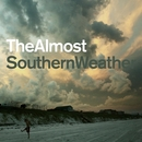 Southern Weather/The Almost