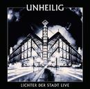 Lichter der Stadt - Live/Unheilig