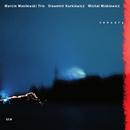 MARCIN WASILESWSKI T/Marcin Wasilewski Trio