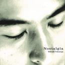 Nostalgia/徳永英明