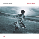 On The Wing/Stephan Micus