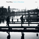 PAUL BLEY/SOLO IN MO/Paul Bley