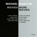 Movies / More Movies/Michael Mantler