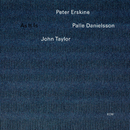 PETR ERSKINE TRIO/AS/Peter Erskine, Palle Danielsson, John Taylor